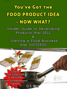 You've got the Food Product Idea - Now What?